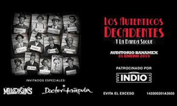 'Los auténticos decadentes' llegan con Indio a Monterrey este 31